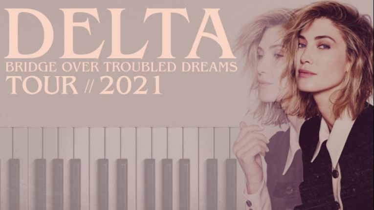 Delta Goodrem Bridge Over Troubled Dreams Tour 2021